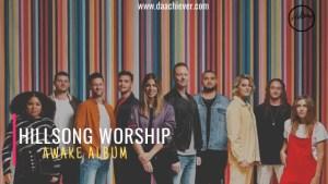HILLSONG WORSHIP 'AWAKE' ALBUM