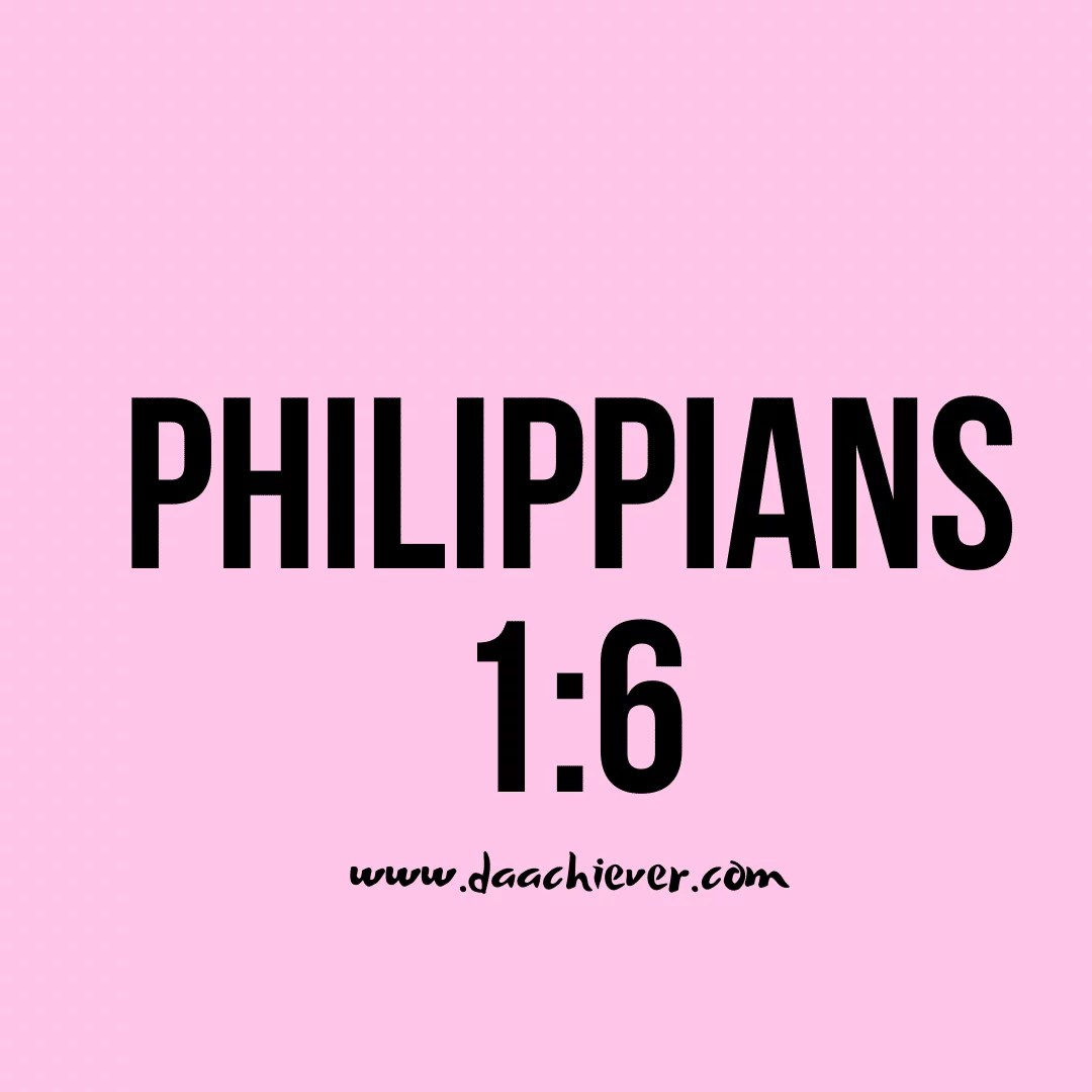 Philippians 1:6- Being confident of this very thing (Story)