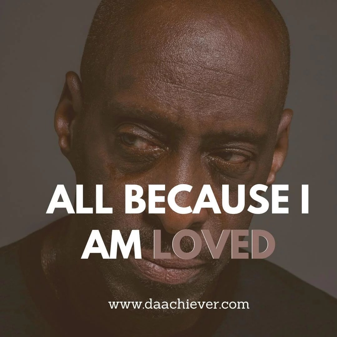 All Because I am Loved: A Short Story