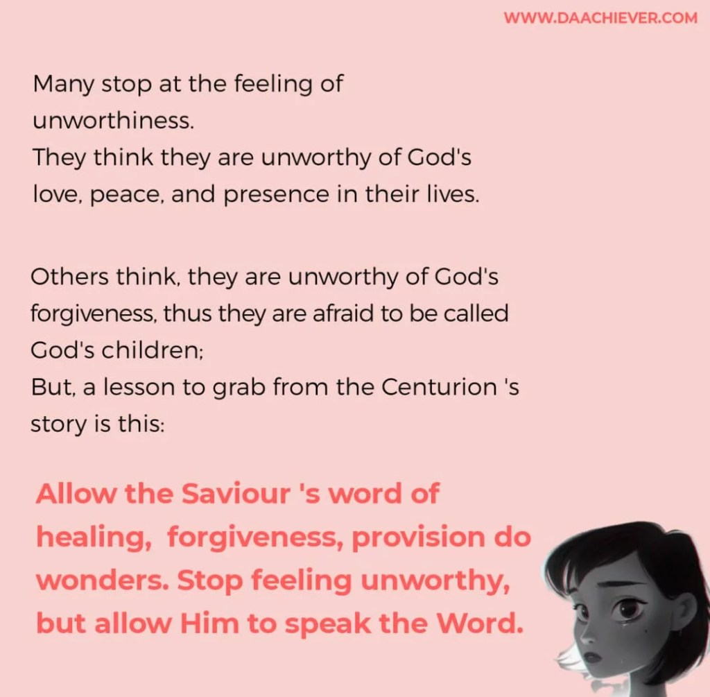 Unworthy but Say the Word- The Centurion Man Faith