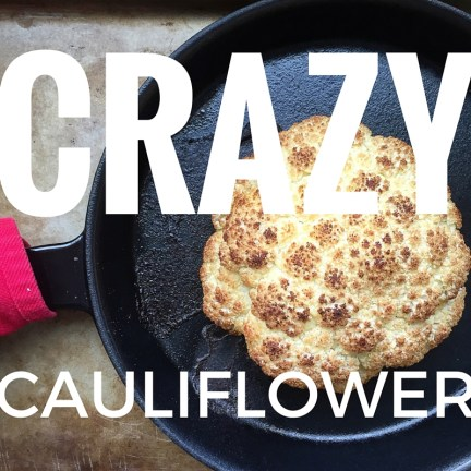 Crazy Cauliflower