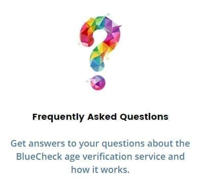BlueCheck Frequently Asked Questions