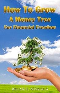 NiskalaHowToGrowAMoneyTreeForFinancialFreedom