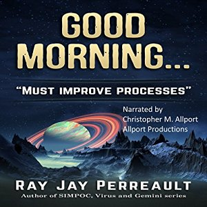 PerreaultGoodMorningProcessesMustBeImproved