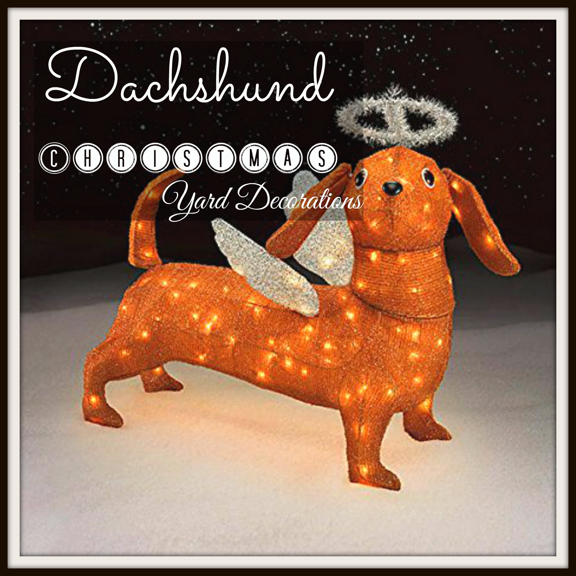 Wiener up your yard with a Dachshund Christmas Yard Decoration
