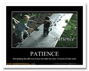 patience, kids, fatherhood, punishment, toddlers, humor, funny