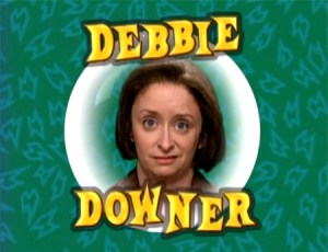 SNL, TV, Saturday Night Live, Debbie Downer, parenting, bad news, depressing, toddlers, education, development, living, society, family, parenthood, fatherhood, kids, children, home