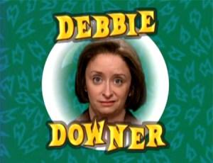 SNL, TV, Saturday Night Live, Debbie Downer, parenting, bad news, depressing, toddlers, education, development, living, society, family, parenthood, fatherhood, kids, children, home