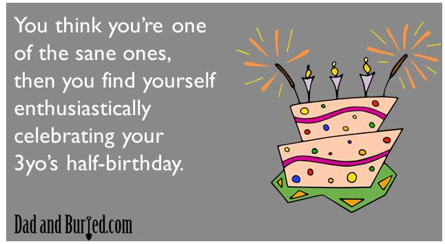 parenting, parenthood, toddlers, half-birthday, birthdays, dads, milestones, e-card, ecard