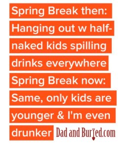 spring break, parenting, road trip, travel, funny, dad and buried, mommy bloggers, dad bloggers, mike julianelle, vacation, kids, children, lifestyle