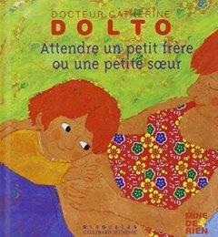 dolto_attendre un petit frere ou une petite soeur