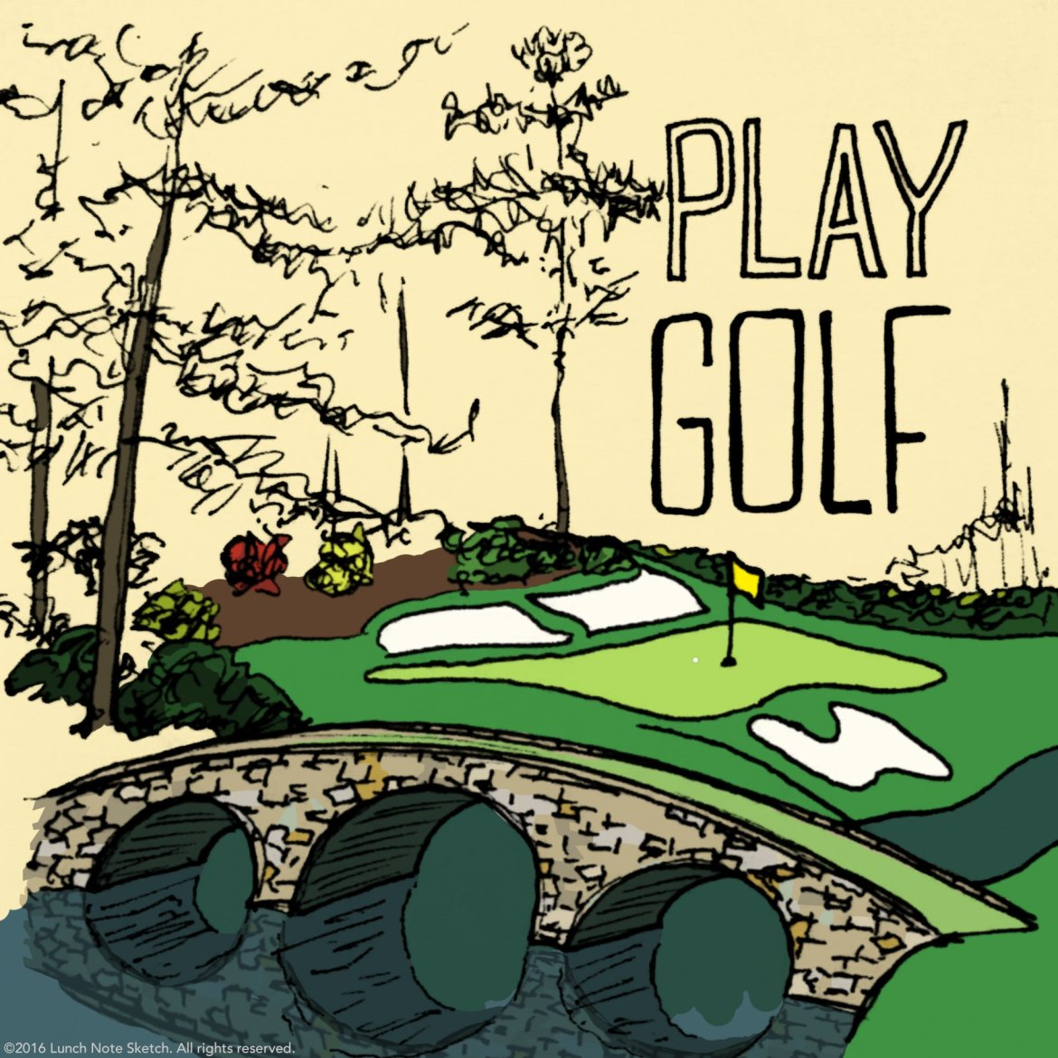 """""""Play golf"""" was created for Masters Sunday. Attending this tops my bucket list,  and I hope that one of my kids will go pro and need me as their caddy one day."""