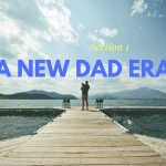 The rise of the modern day dad – a new dad era
