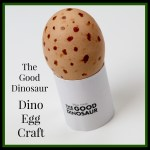 The Good Dinosaur – Dino Egg Craft + Giveaway