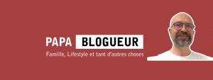 Papa Blogueur