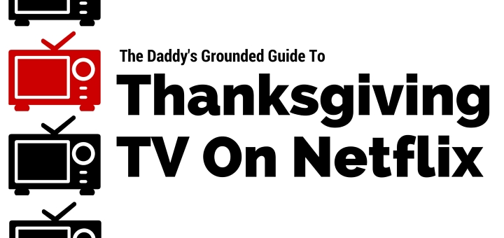 A Guide to Thanksgiving Television on Netflix