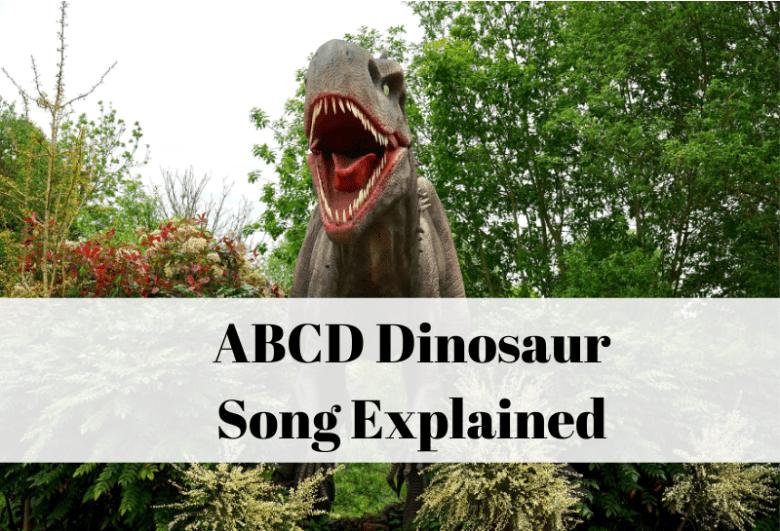 ABCD Dinosaur song and lyrics