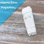 6 Lessons from a Paperboy