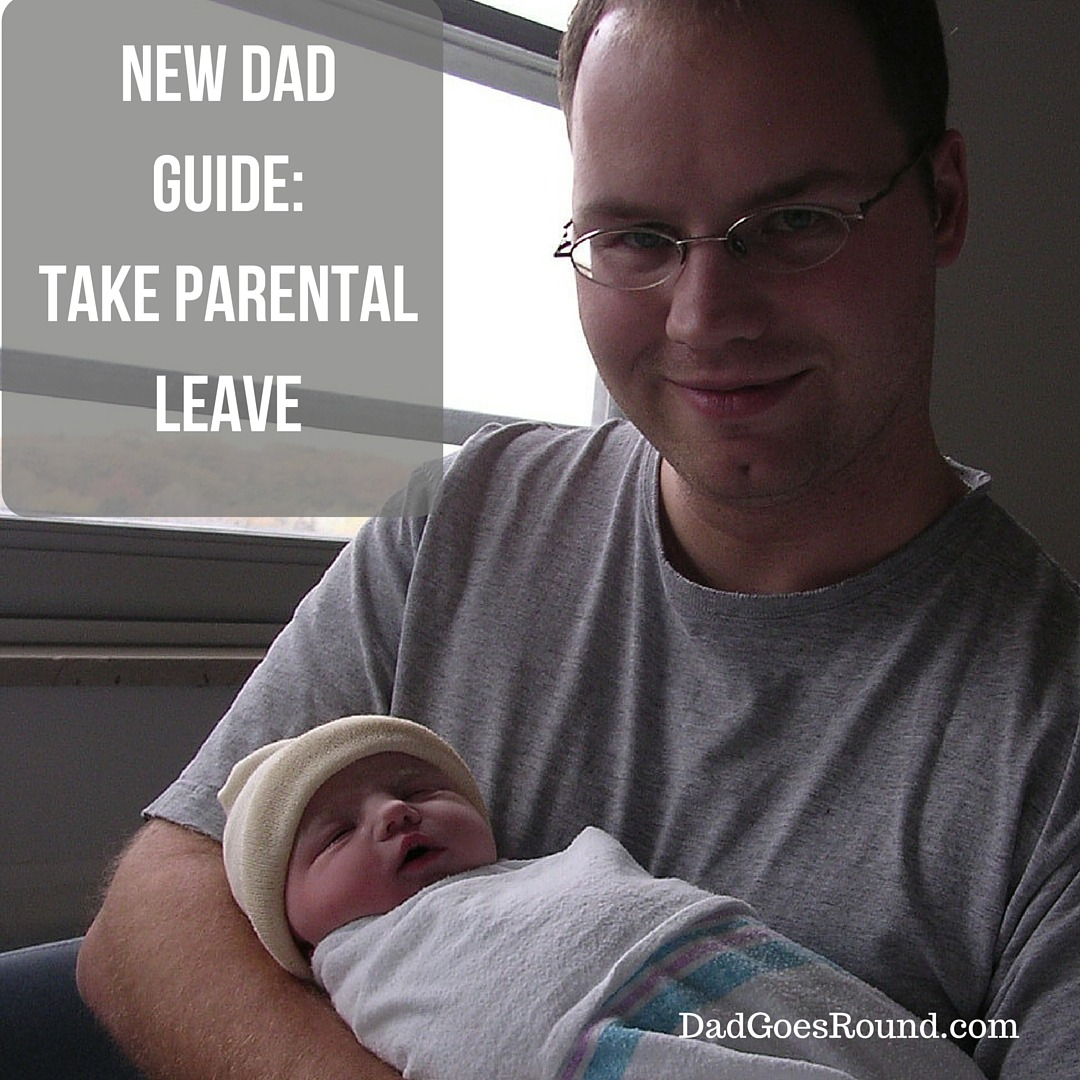 New Dad Guide: Take Parental Leave