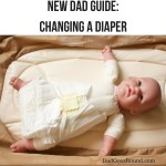 New Dad Guide: Changing Diapers