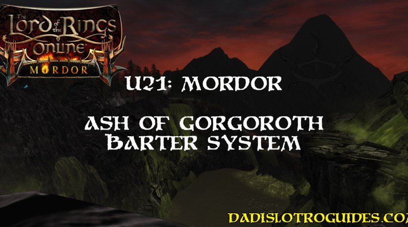 U21:  Mordor – Ash of Gorgoroth Guide