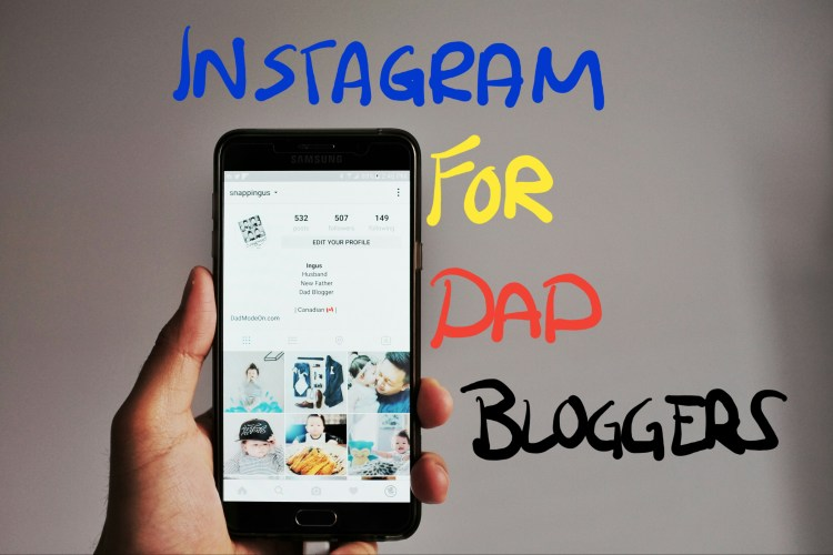 building instagram account for dad bloggers