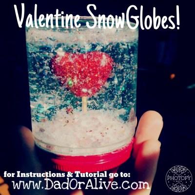 Valentine Snow Globes.