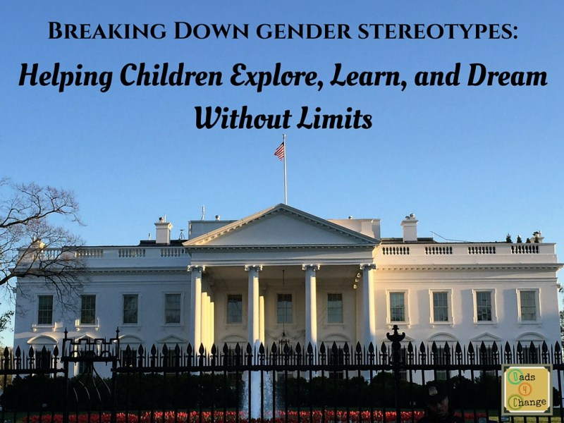 The White House amplified the conversation about gender stereotypes in media and toys this month at a Council on Women and Girls conference. Dads 4 Change was there. Image: Carter Gaddis