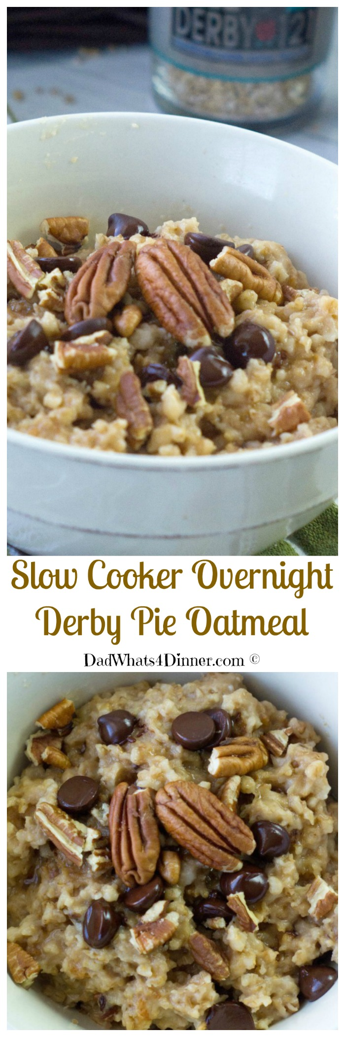What did he say? Derby Pie for Breakfast! Yes, sir, with my Slow Cooker Overnight Derby Pie Oatmeal Recipe!