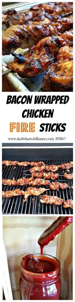 Bacon Wrapped Chicken Fire Sticks | www.dadwhats4dinner.com 2016©