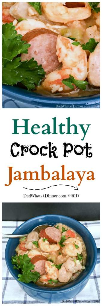 When you need a healthy warm dish, full of flavor and made in the crock pot this recipe is for you. Healthy Crock Pot Jambalaya is perfect for Mardi Gras or a weeknight meal. | dadwhats4dinner.com #recipe #crockpot #dinner