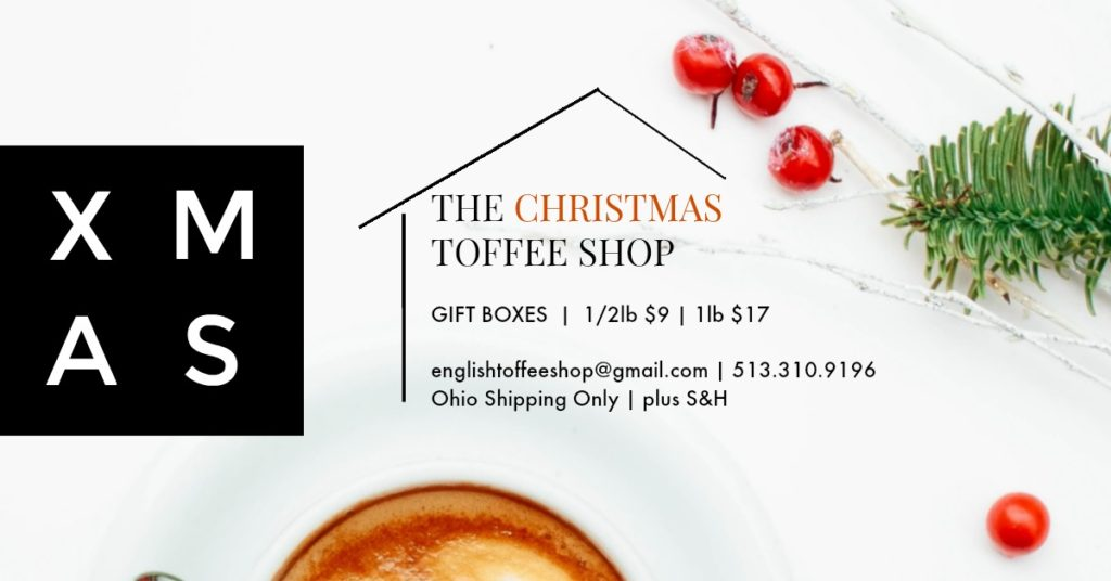 The Christmas Toffee Shop offers 1/2 and 1 lb. gift boxes of homemade toffee. Ohio only!!