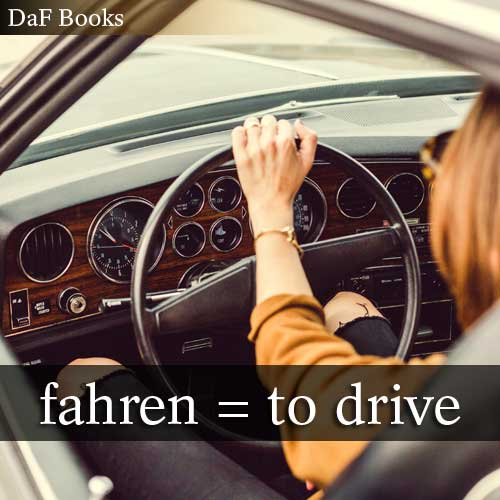 fahren - to drive: DaF Books vocabulary list
