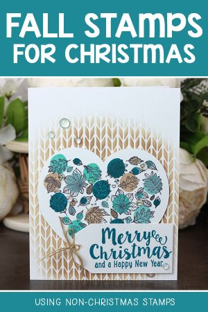 Sharing a card idea for using non-Christmas stamps with a tutorial & quick video. The images are from the Heart of Autumn and Believe in the Magic Unity Stamp Company stamp sets. More inspiration on dahlhouse-designs.com. #cardmaking #cardmaker #cardmakingideas #cardinspiration #simplecards #stamping #dahlhousedesigns #unitystampco #handmadecards #diecutting #carddesign #cardtechnique #christmascard #holidaycard