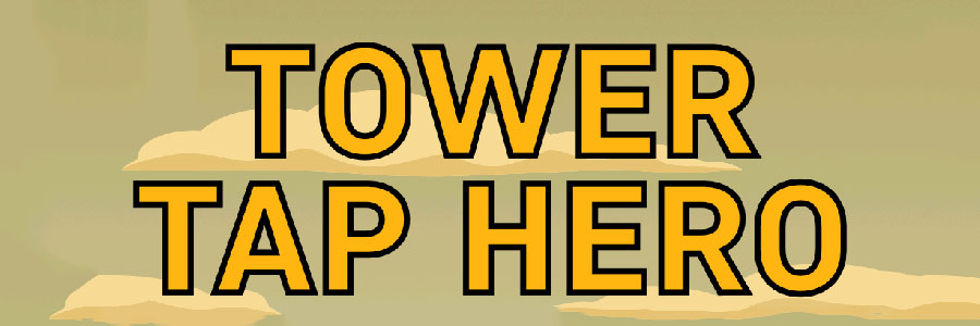 Tower Tap Hero
