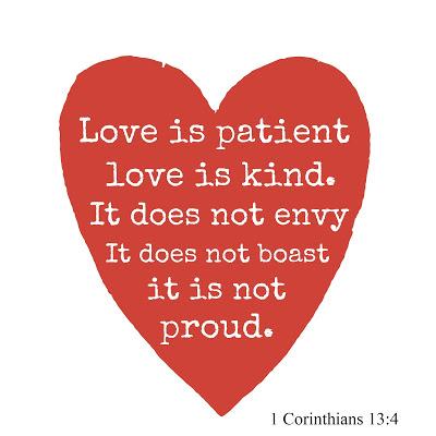 1 Corinthians 13:4 Love is patient