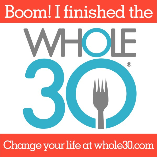 What do YOU need to successfully complete your own WHOLE30?
