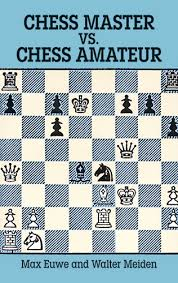 Front cover of the classic chess book, Chess Master vs. Chess Amateur