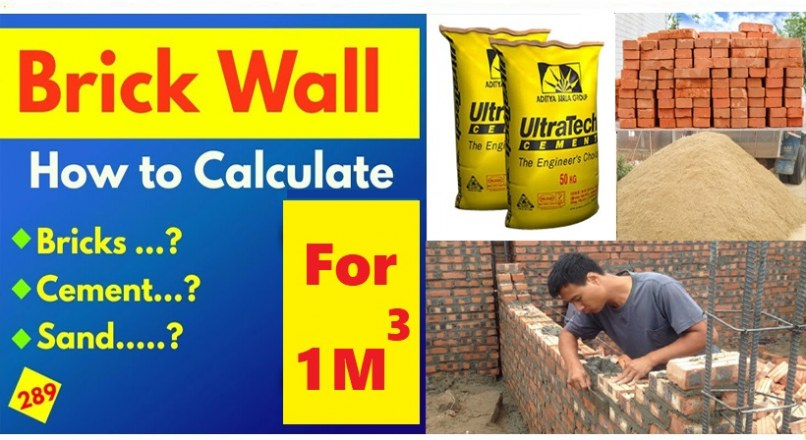 How To Calculate Brick, Cement And Sand In Brick Masonry