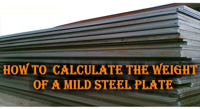 How To Calculate Weight Of Mild Steel Plates For Billing