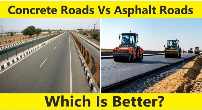 Concrete Vs Asphalt Roads: Which Is Better?