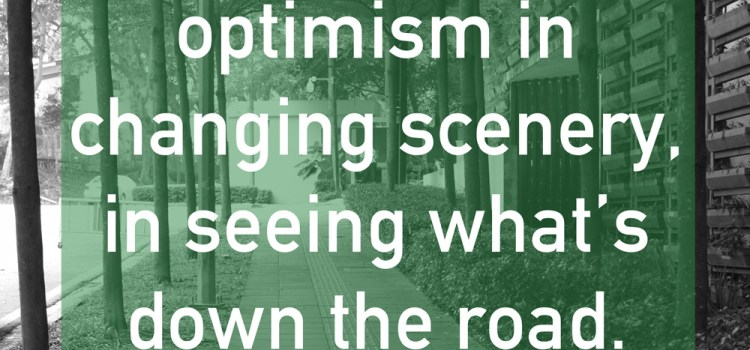 Irrepressible optimism or finding good in everything