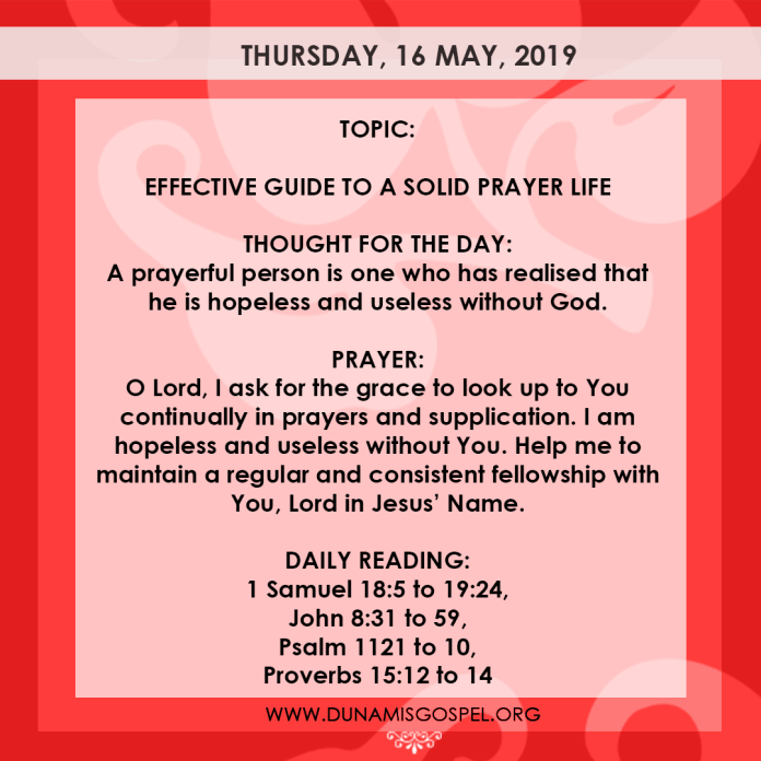 Seeds of Destiny 16 May 2019, Seeds of Destiny 16 May 2019 – Effective Guide To A Solid Prayer Life