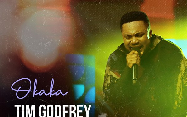 New Gospel Song: Tim Godfrey – Okaka (Audio)