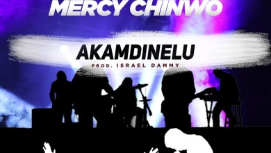 Photo of Download New Song: Mercy Chinwo (MM1) – Akamdinelu (Audo + Video Lyrics)