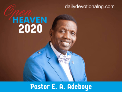 Open Heaven 15th September 2020 Devotional – God Is Coming To Your Home 3