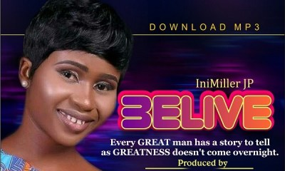 Download MP3: Belive by IniMiller JP (Audio + Lyrics)
