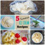 5 Summer Ice Cream Recipes to Beat the Heat!
