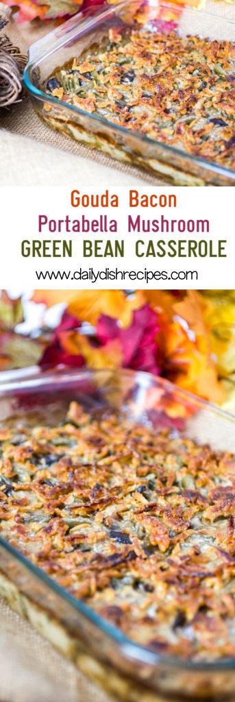 Gouda Bacon Portabella Mushroom Green Bean Casserole