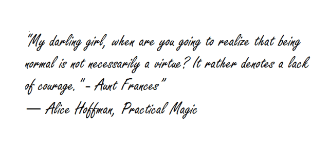 Practical Magic Quote